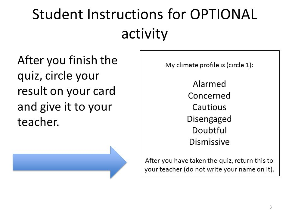 Student Instructions for OPTIONAL activity After you finish the quiz, circle your result on your card and give it to your teacher.