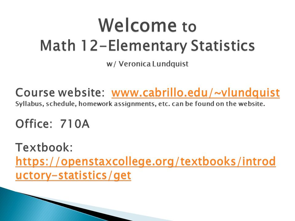 Welcome to Math 12-Elementary Statistics w/ Veronica