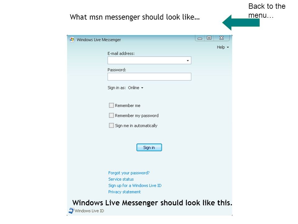 menu how to use msn messenger how to identify the msn icon once