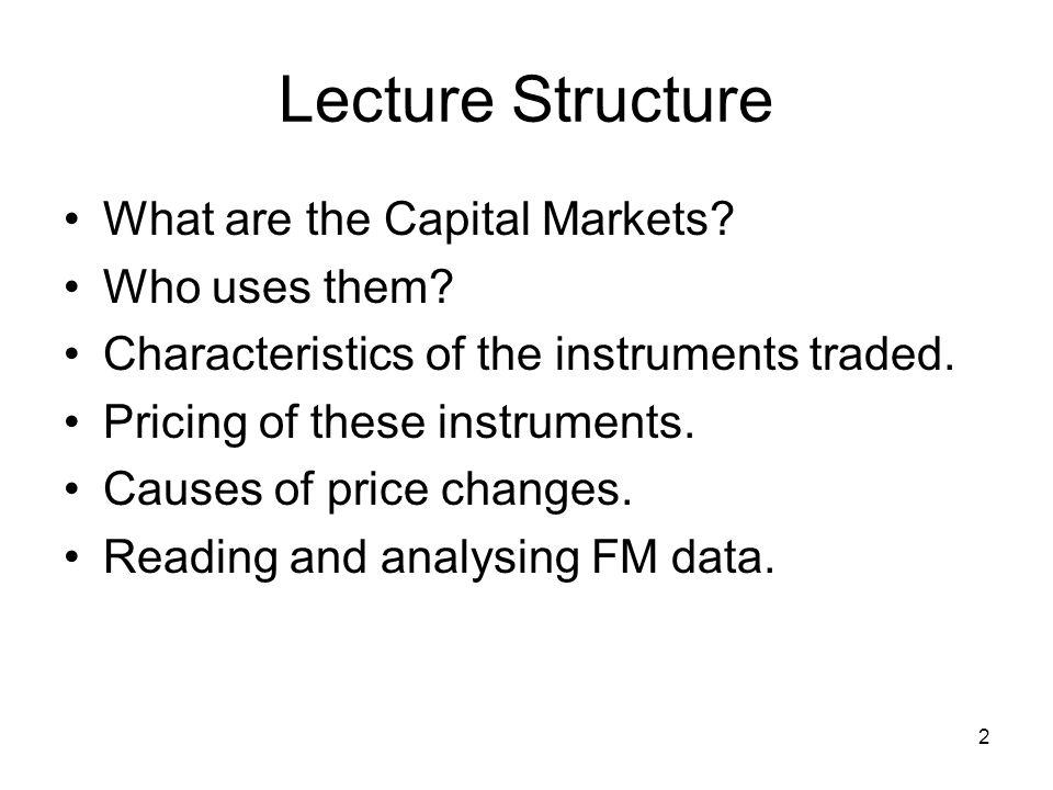 characteristics of capital market