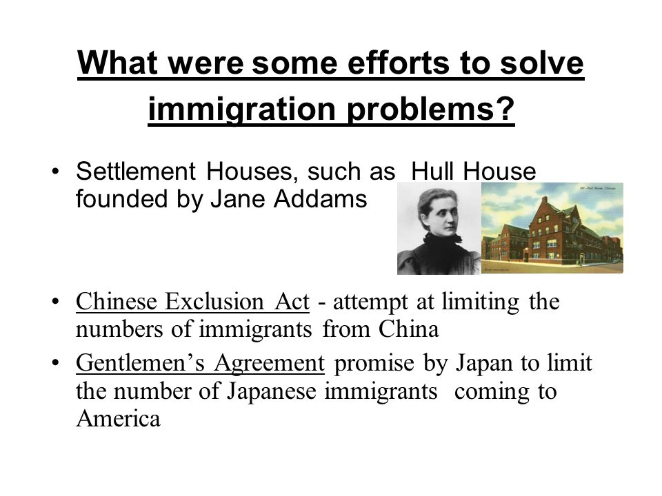 What were some efforts to solve immigration problems.