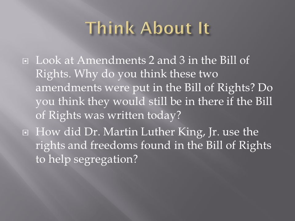  Look at Amendments 2 and 3 in the Bill of Rights.
