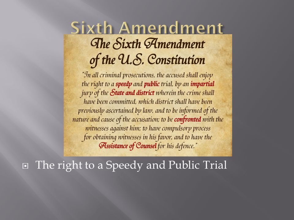  The right to a Speedy and Public Trial