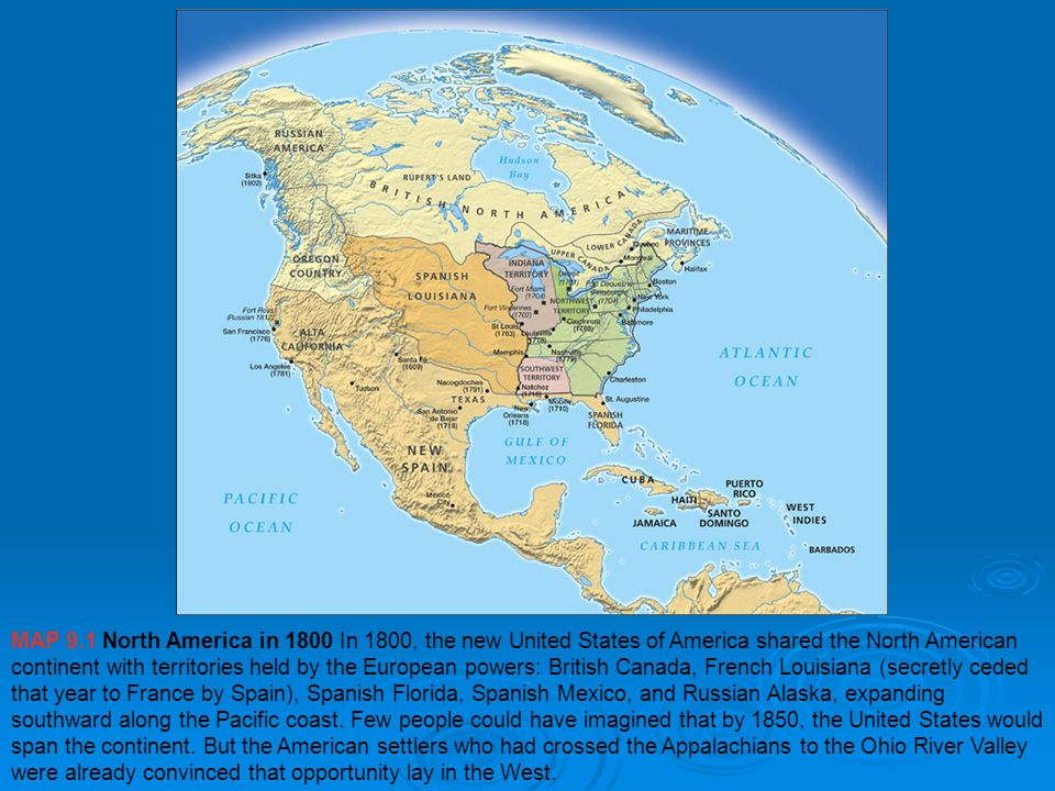 Chapter 8 EARLY 1800\'S. MAP 9.1 North America in 1800 In ...