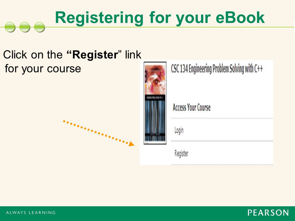 Registering for your eBook Click on the Register link for your course