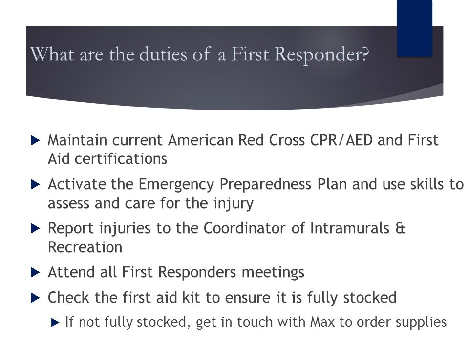 Villanova Club Sports FIRST RESPONDER TRAINING. What are the duties ...