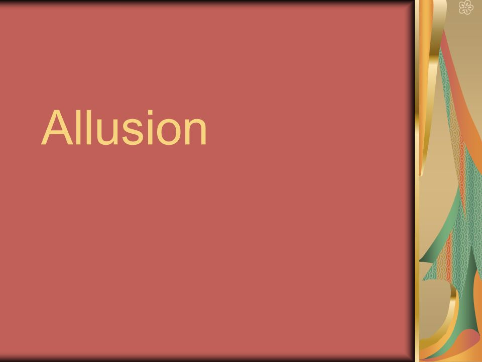 Allusion Definition A Brief Symbolic Reference To A Well Known Or
