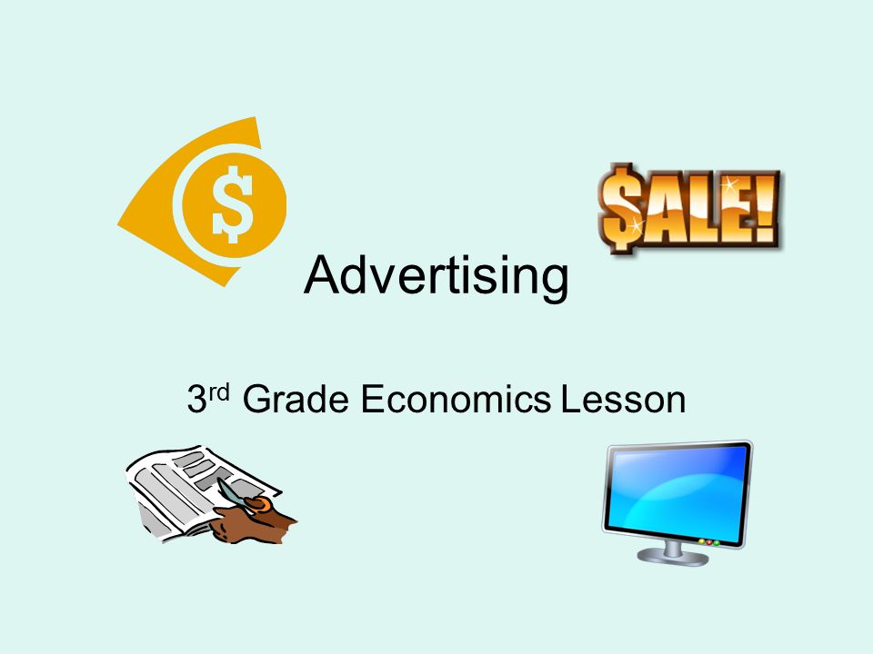 Advertising 3 Rd Grade Economics Lesson Be An Ad Detective