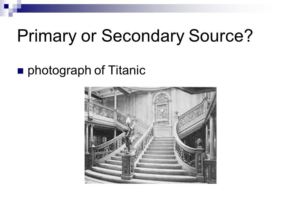 Primary or Secondary Source photograph of Titanic