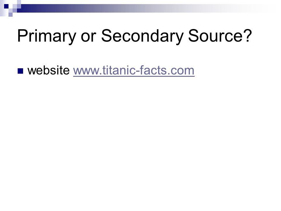 Primary or Secondary Source website