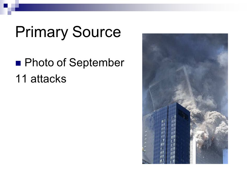 Primary Source Photo of September 11 attacks