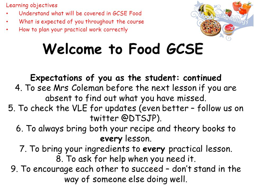 Gcse food technology year 10 introduction lesson lesson 1 learning welcome to food gcse expectations of you as the student continued 4 forumfinder Gallery