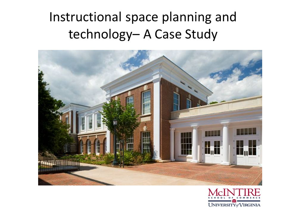 Instructional space planning and technology– A Case Study