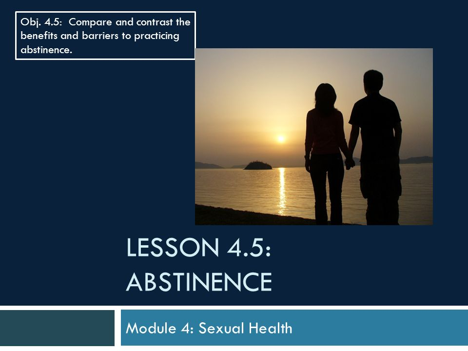 Benefits of practicing sexual abstinence