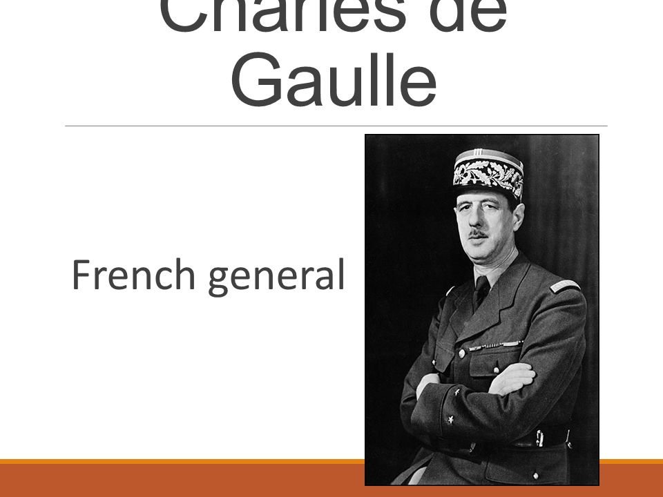 Charles de Gaulle French general