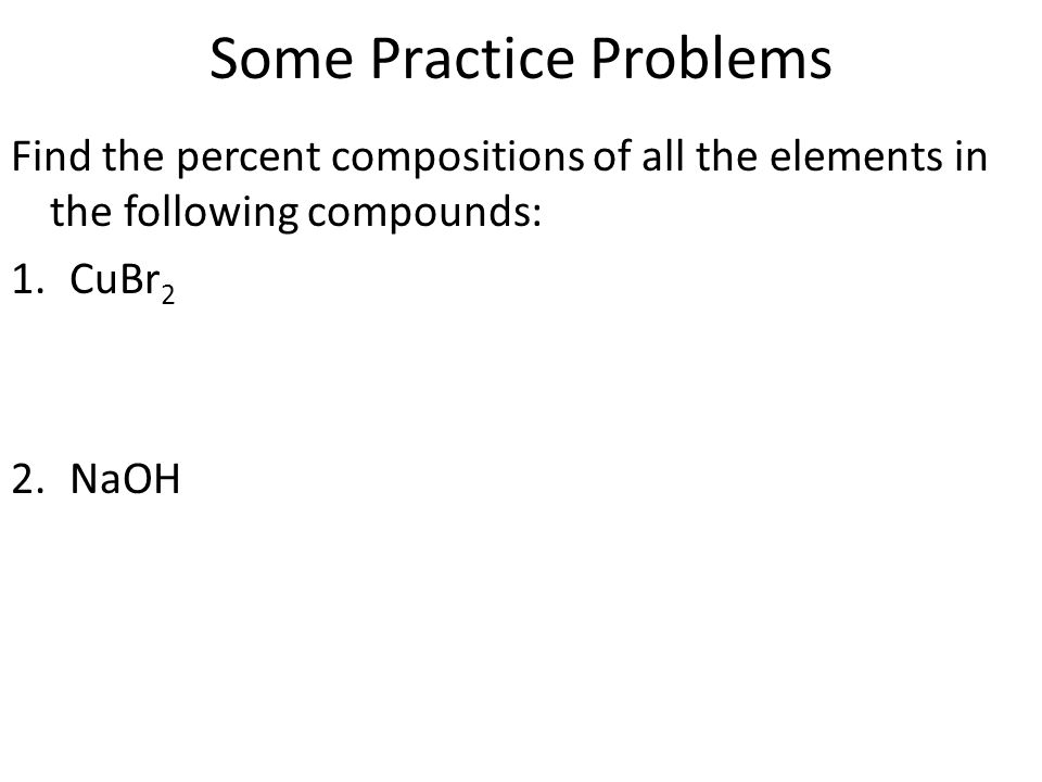 Aim: How can we calculate percent composition of a compound? Do Now ...