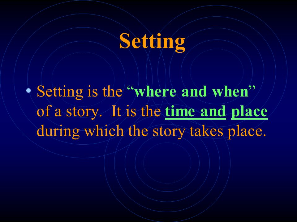Story Elements  Setting  Characters  Plot  Conflict  Resolution  Point of View  Theme