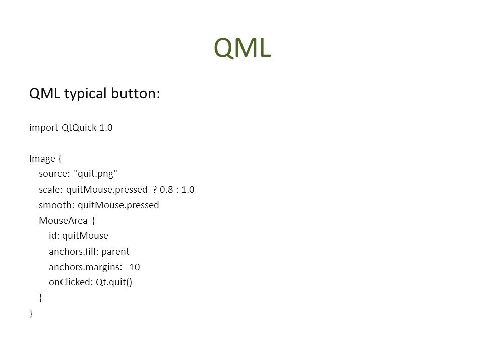 QML Qt Quick with QML and you can use JavaScript for engine
