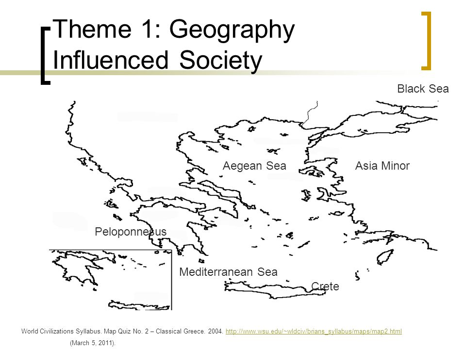 Intro to Early Greek History CHW3M Ms. Gluskin. Theme 1: Geography ...