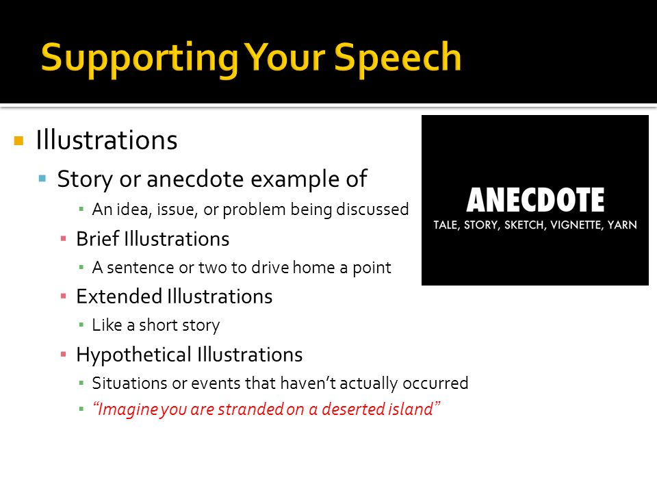 2 Illustrations Story Or Anecdote Example Of An Idea Issue Problem Being Discussed Brief A Sentence Two To Drive Home