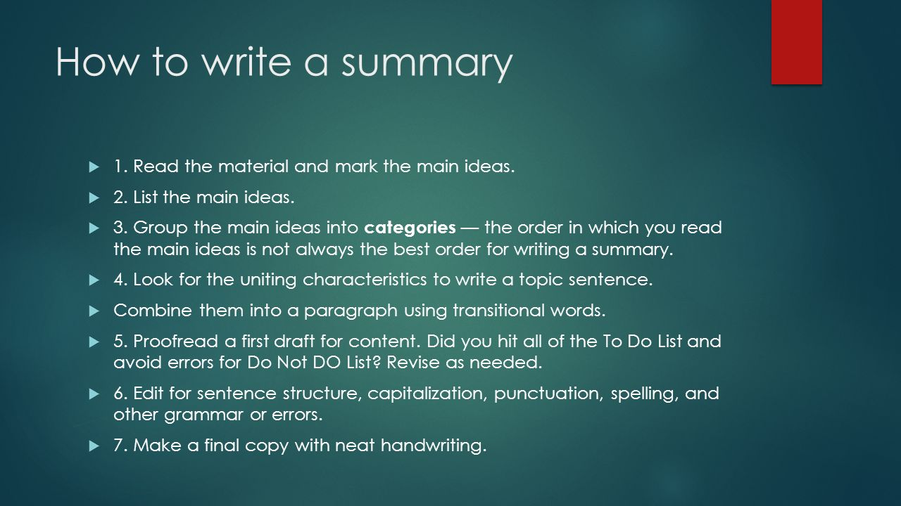 Writing Summaries CENTRAL HIGH SCHOOL ENGLISH. What is a summary