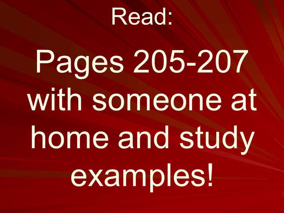 Pages with someone at home and study examples! Read: