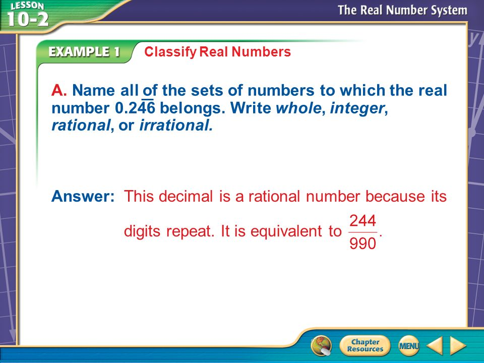 Example 1 A Classify Real Numbers A.