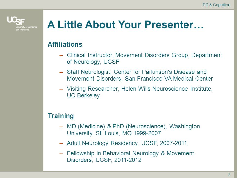 Introduction to Parkinson's Disease & Cognition Rob White