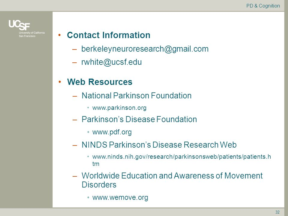 Introduction to Parkinson's Disease & Cognition Rob White, MD, PhD