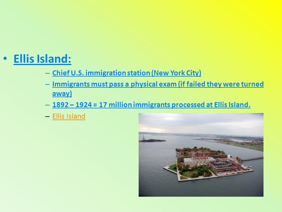 Ellis Island: – Chief U.S.