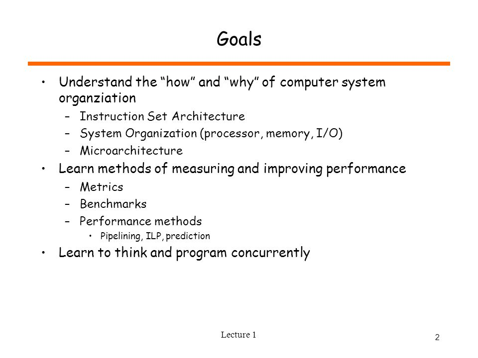 Lecture 1 1 Computer Systems Architecture Lecture 1 What Is
