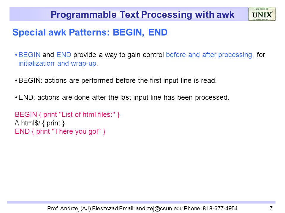 Programmable Text Processing with awk Lecturer: Prof
