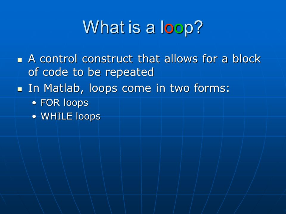 What is a loop.