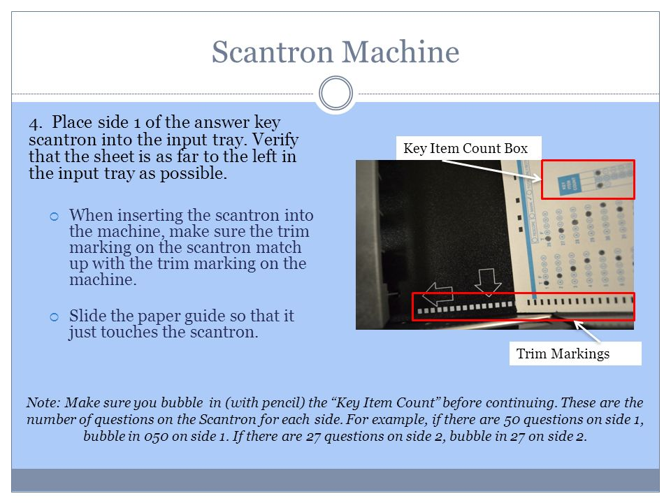 Scantron Machine 1 Press The Onpower Button To Turn On The