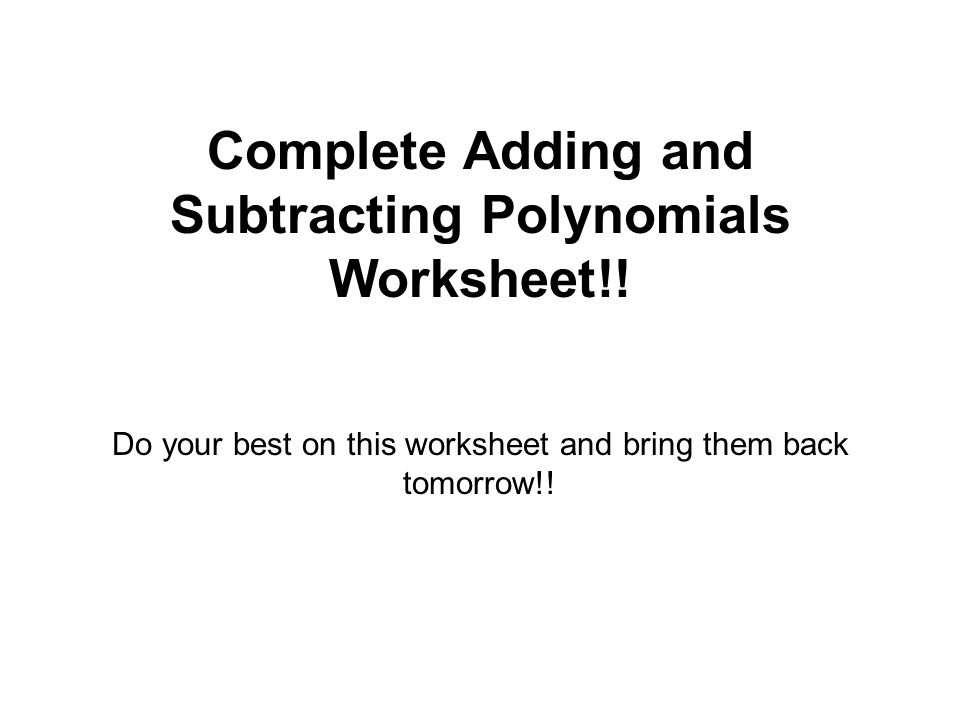 complete adding and subtracting polynomials worksheet - Adding Polynomials Worksheet