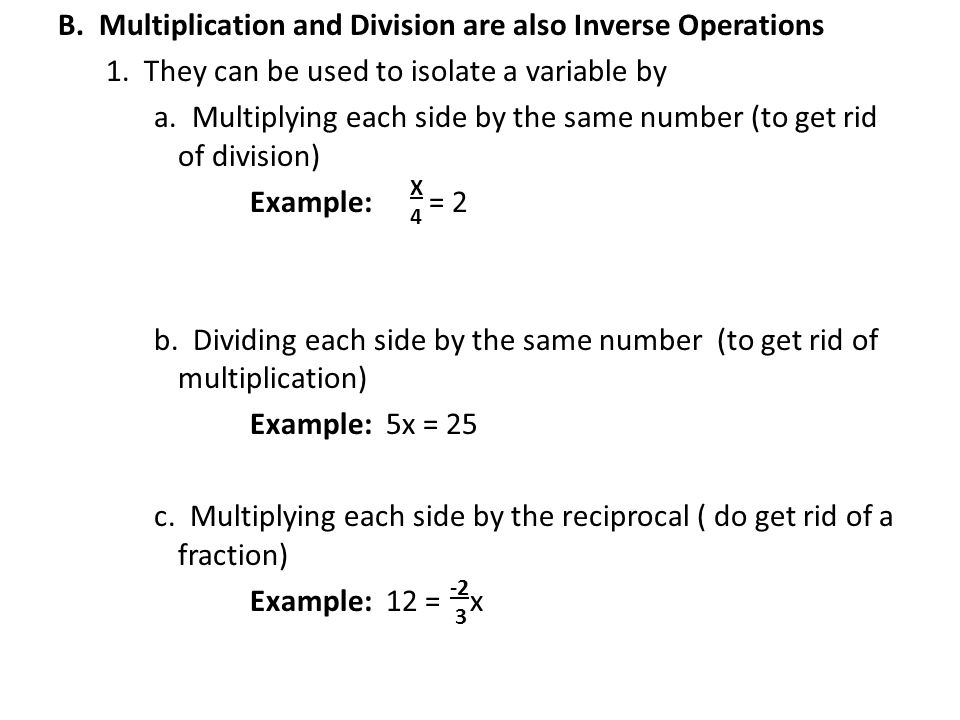 B. Multiplication and Division are also Inverse Operations 1.