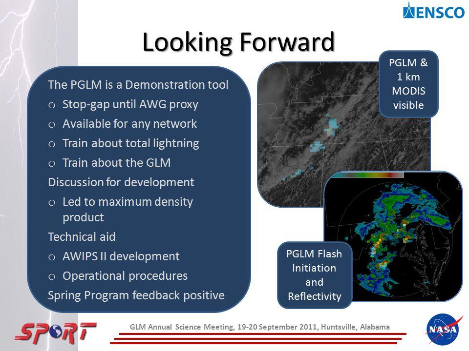NASA SPoRT's Pseudo Geostationary Lightning Mapper (PGLM) GOES-R