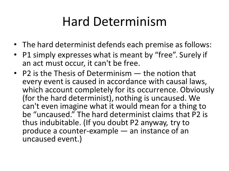 hard determinism essay