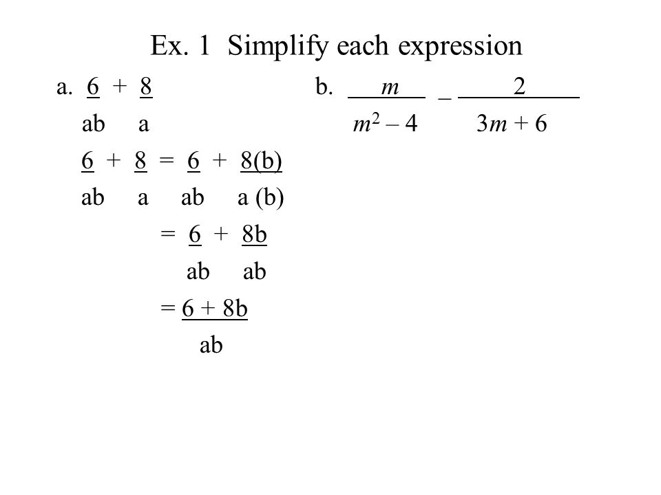 Ex. 1 Simplify each expression a.