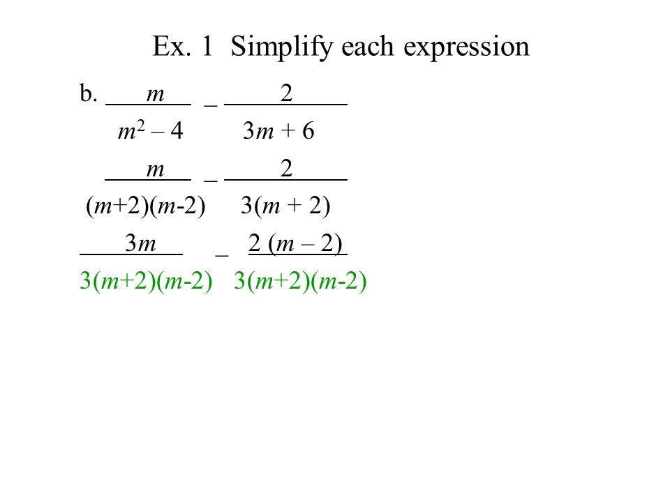 Ex. 1 Simplify each expression b.