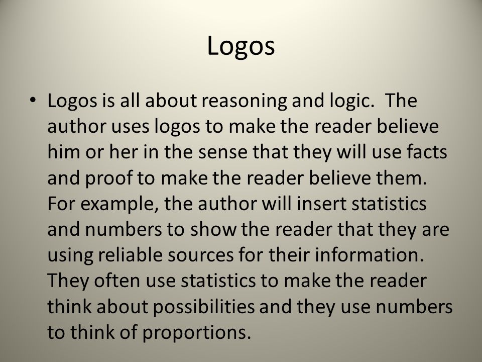Logos Logos is all about reasoning and logic.