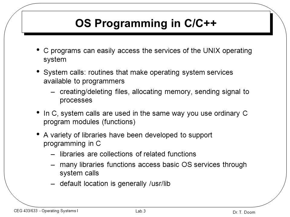 Dr  T  Doom Lab 1 CEG 433/633 - Operating Systems I OS Course