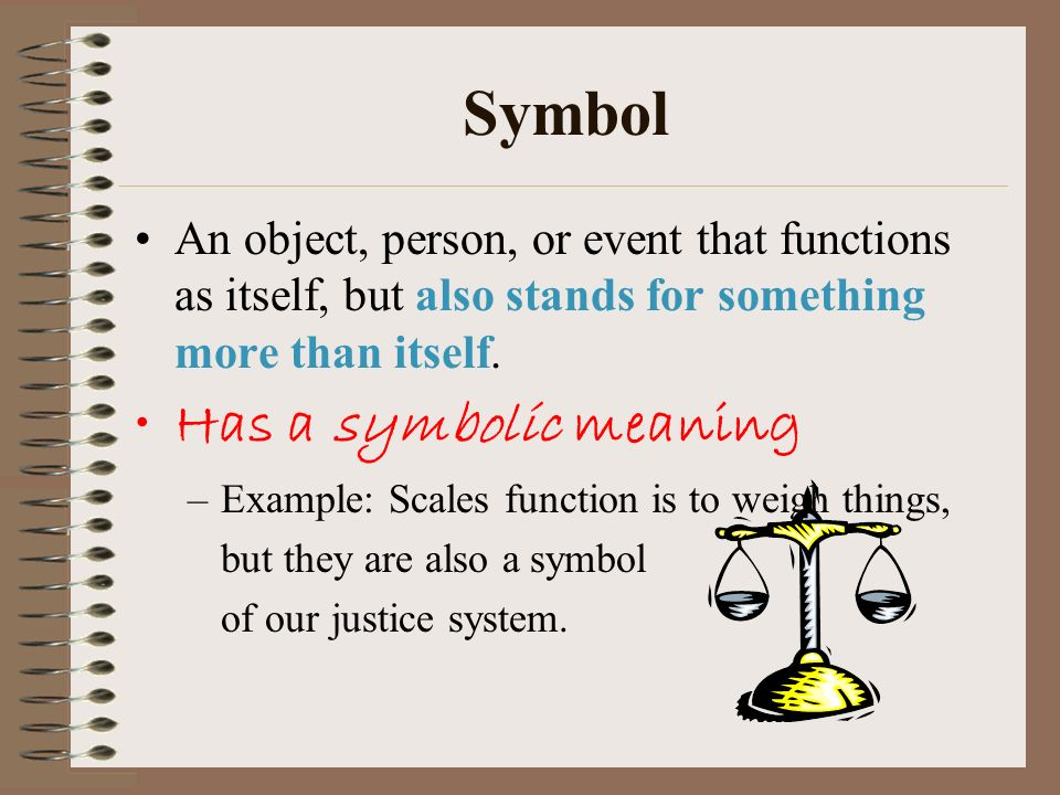Symbol An Object Person Or Event That Functions As Itself But
