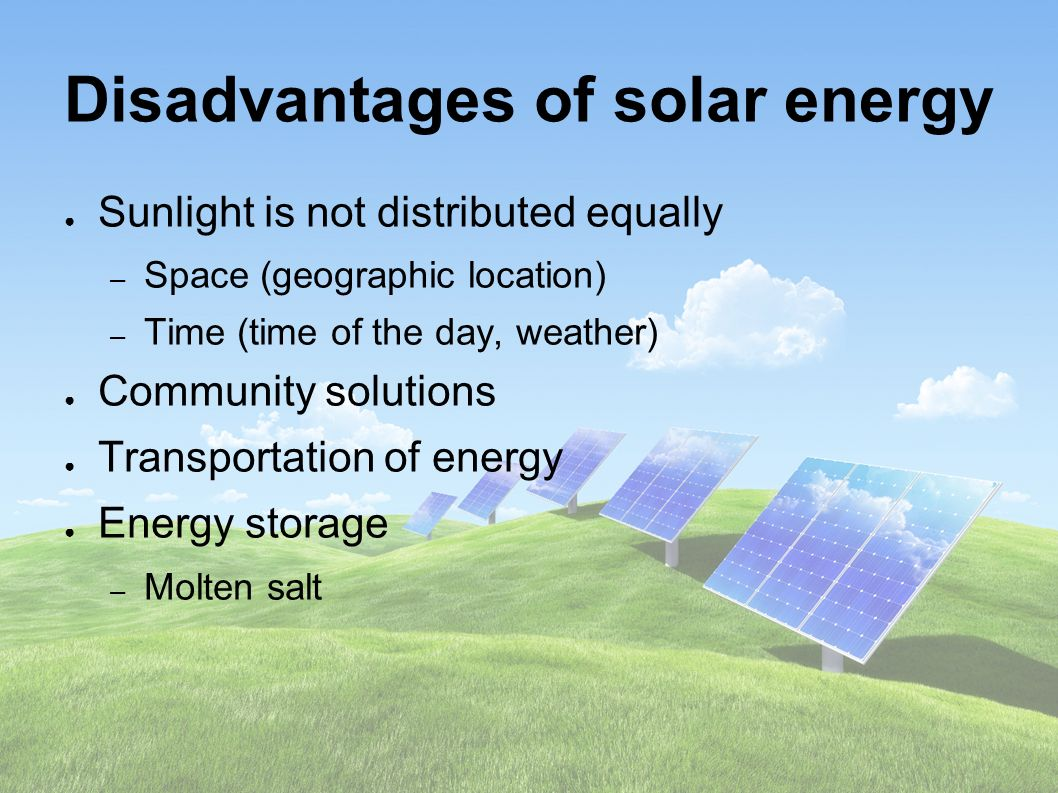 Disadvantages Of Solar Energy Ppt Download