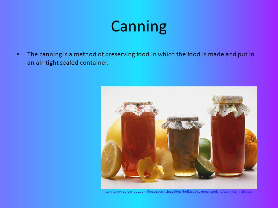 Food Preservation  What are the two basic ideas behind food