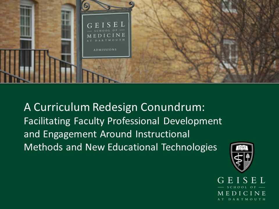 A Curriculum Redesign Conundrum Facilitating Faculty Professional