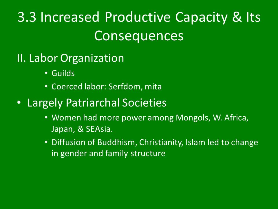 3.3 Increased Productive Capacity & Its Consequences II.