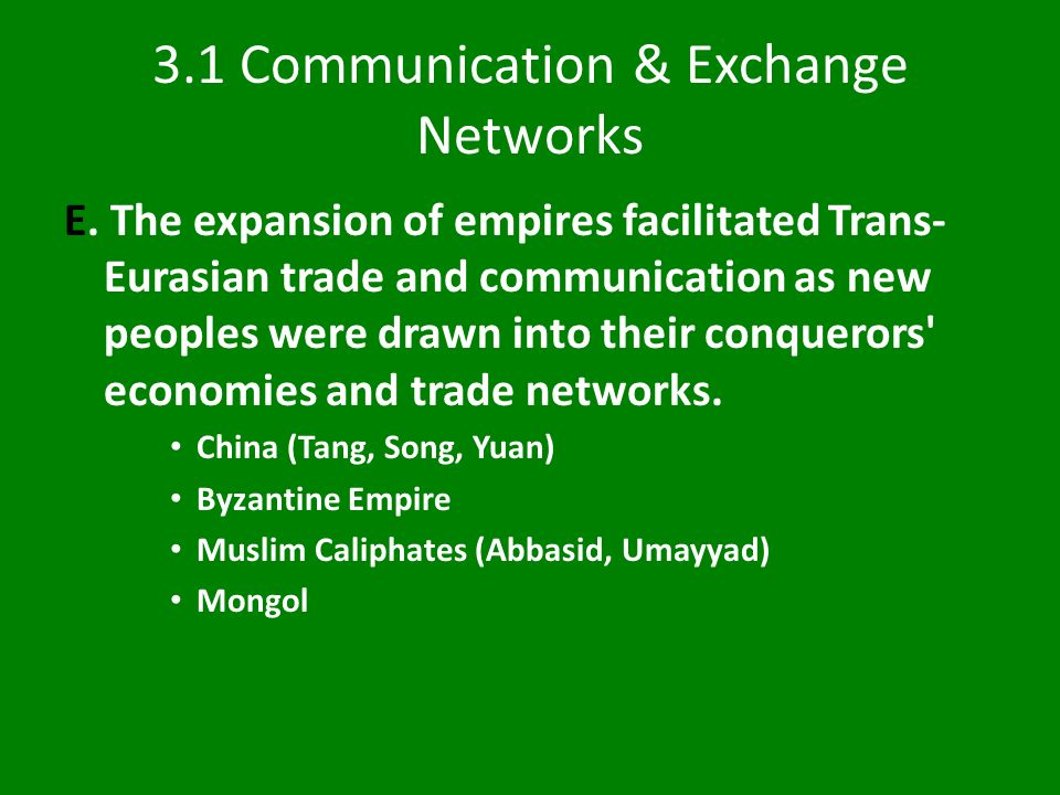 3.1 Communication & Exchange Networks E.