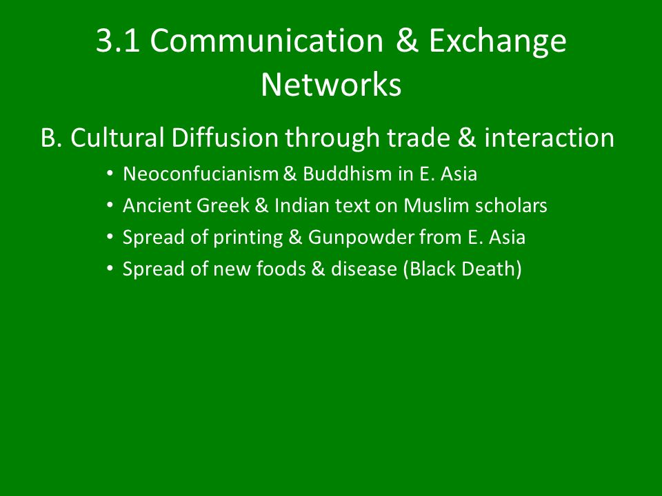 3.1 Communication & Exchange Networks B.