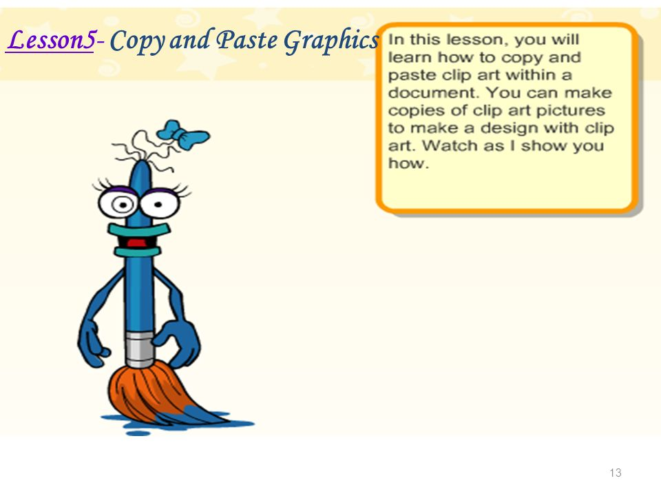 13 Lesson5- Copy and Paste Graphics